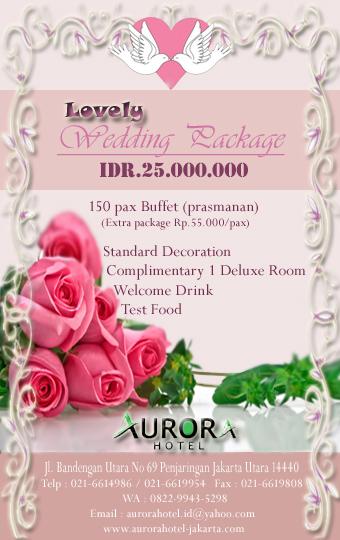 Lovely Wedding Package Promo Aurora Hotel